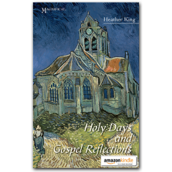 Holy Days and Gospel Reflections - Kindle