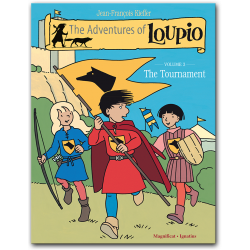 The Adventures of Loupio, Vol. 3: The Tournament