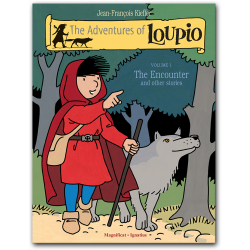 The Adventures of Loupio, Vol. 1: The Encounter and Other Stories