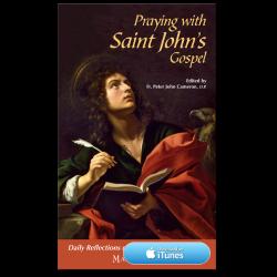 Praying with Saint John's Gospel - Apple Books