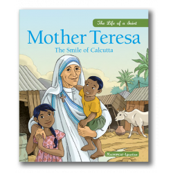 Mother Teresa - The Smile of Calcutta
