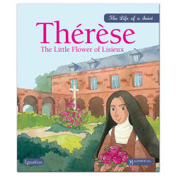 Thérèse: The Little Flower of Lisieux