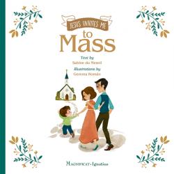 Jesus Invites Me to Mass