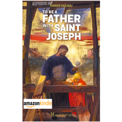 To be a Father with Saint Joseph  - Kindle