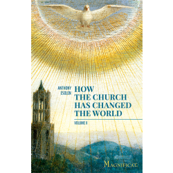 How the Church has Changed the World - Vol. 2