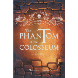 The Phantom of the Colosseum