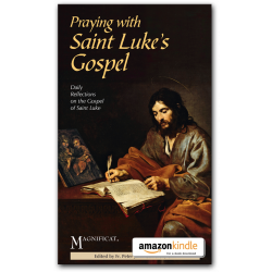 Praying with Saint Luke's Gospel - Kindle