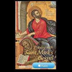 Praying with Saint Mark's Gospel - Apple Books