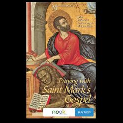 Praying with Saint Mark's Gospel - Nook