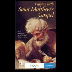 Praying with Saint Matthew's Gospel - Nook