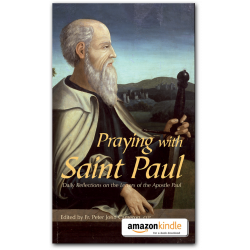 Praying with Saint Paul - Kindle
