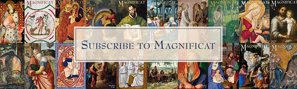 Subscribe to Magnificat