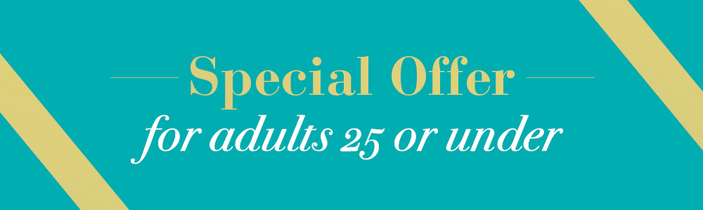 Special Offer for young adults under 25